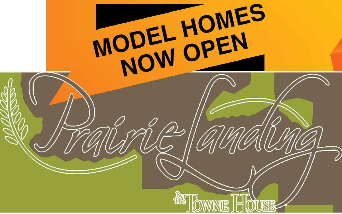 Prairie Landing Model Homes Now Open